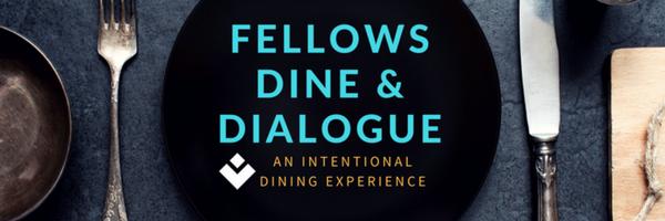 Fellows Dine & Dialogue Logo